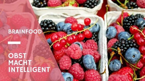 Brainfood Obst macht intellignet