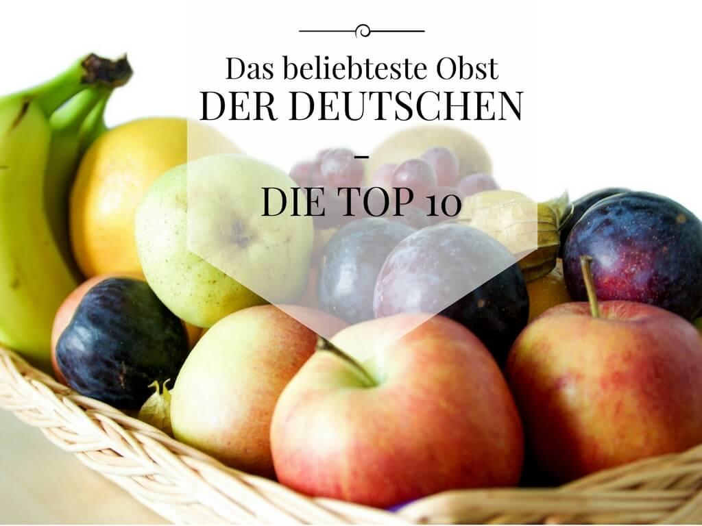 94d527111982 Obst 🍏🍊🍒 10 Obstsorten, die Deutschland liebt - du auch?