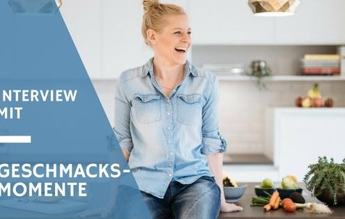 Geschmacks-Momente im Interview mit Karin, Foodblog