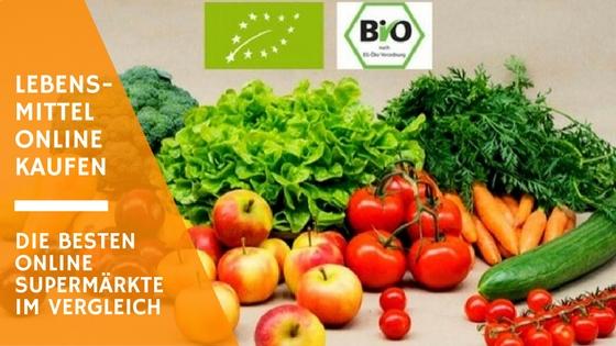 lebensmittel online kaufen oder bestellen in unserem grossen online supermarkt vergleich fuer bio und konventionelle lebensmittel